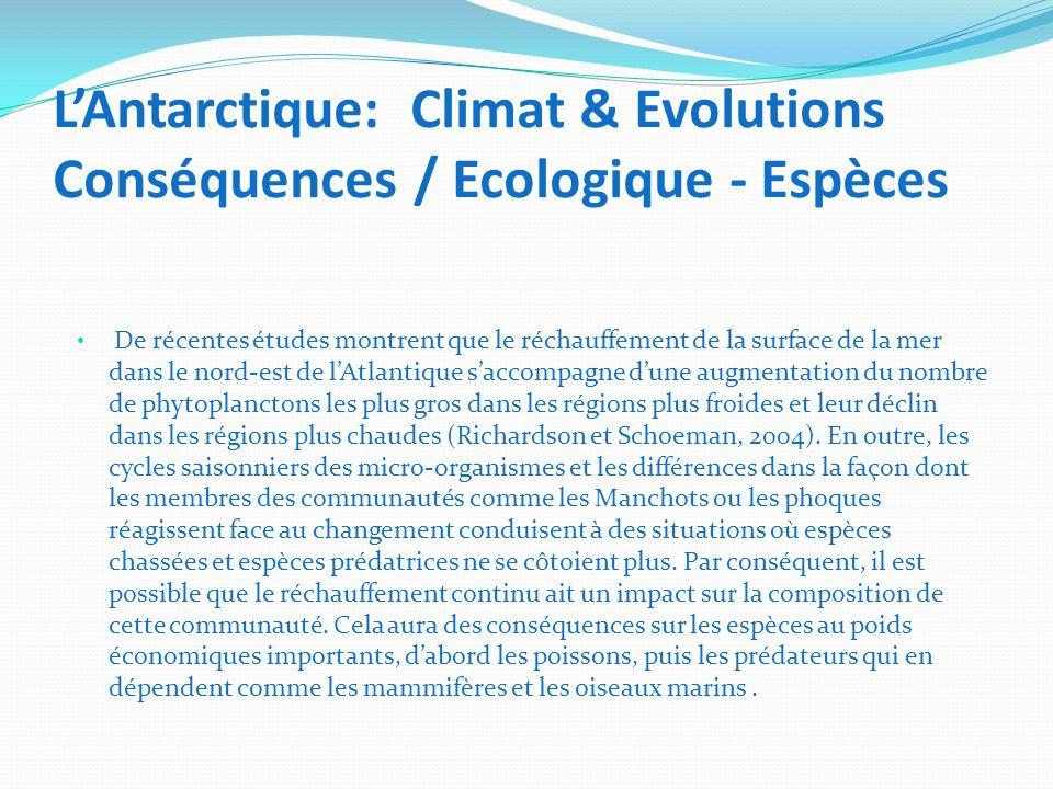 LAntarctique: Climat & Evolutions Conséquences / Ecologique - Espèces De récentes études montrent que le réchauffement de la surface de la mer dans le