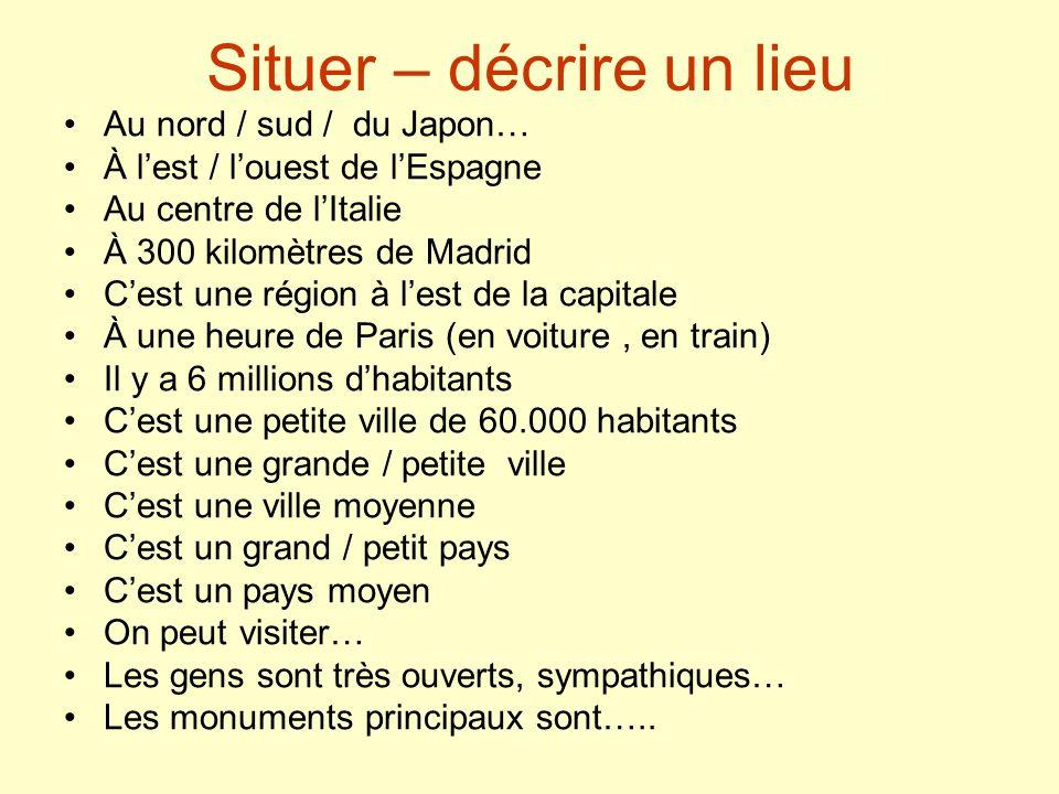 Exercice (photocopie 9) De /à /en (ex.44) De /à /en (choisir) (ex.86) Préposition + nom des pays (ex.87) Description de deux villes et un pays.