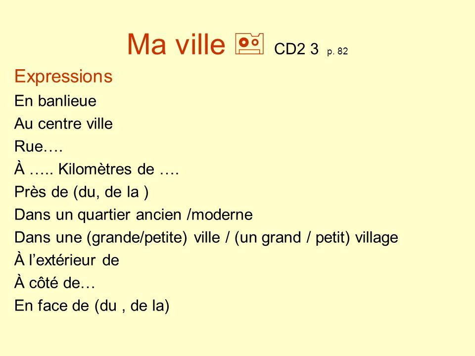 Ma ville (C.O.1) CD2 3 p. 82 1.