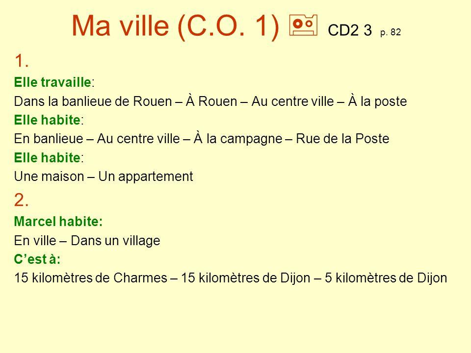 Ma ville (C.O.2) CD2 3 p. 82 3.