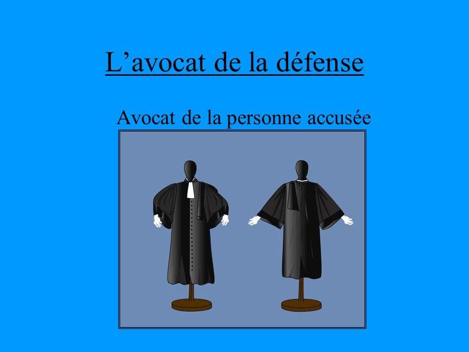 Lavocat de la défense Avocat de la personne accusée