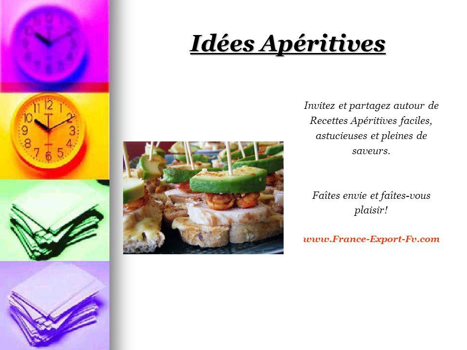 Idées Apéritives Invitez et partagez autour de Recettes Apéritives faciles, astucieuses et pleines de saveurs.