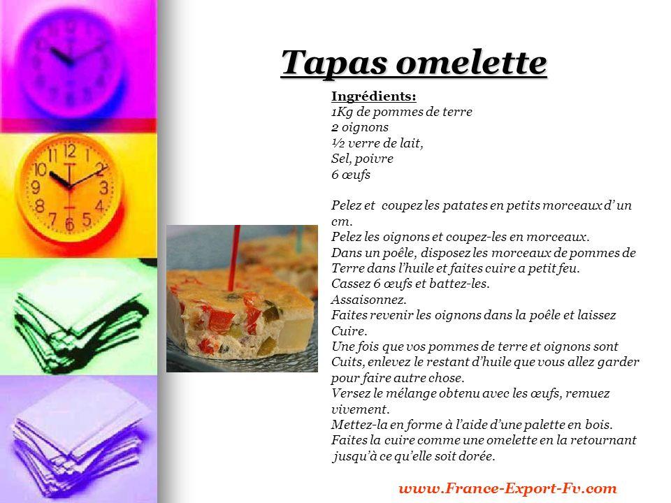 Tapas omelette Ingrédients: 1Kg de pommes de terre 2 oignons ½ verre de lait, Sel, poivre 6 œufs Pelez et coupez les patates en petits morceaux d un cm.