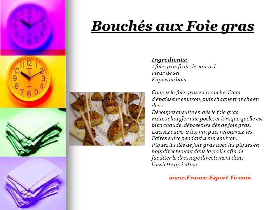 Bouchés aux Foie gras Ingrédients: 1 foie gras frais de canard Fleur de sel Piques en bois Coupez le foie gras en tranche d 1cm d épaisseur environ, puis chaque tranche en deux.