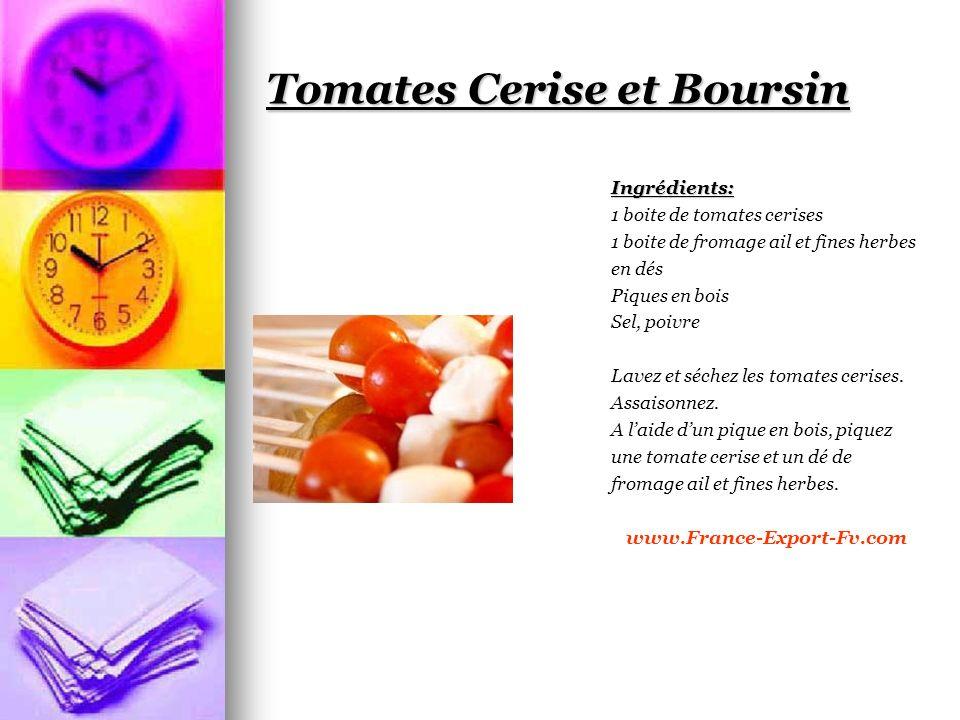 Tomates Cerise et Boursin Ingrédients: 1 boite de tomates cerises 1 boite de fromage ail et fines herbes en dés Piques en bois Sel, poivre Lavez et séchez les tomates cerises.