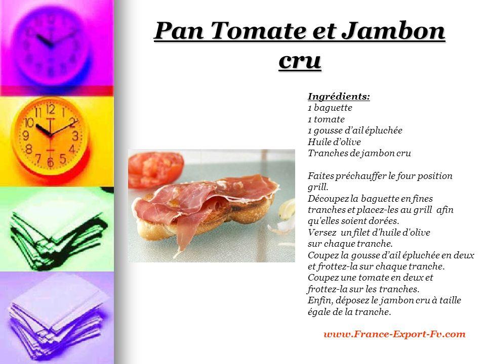 Pan Tomate et Jambon cru Ingrédients: 1 baguette 1 tomate 1 gousse dail épluchée Huile dolive Tranches de jambon cru Faites préchauffer le four position grill.