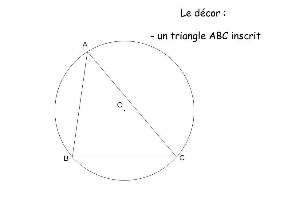 O A K B C L H I P E A le triangle AAC !!.