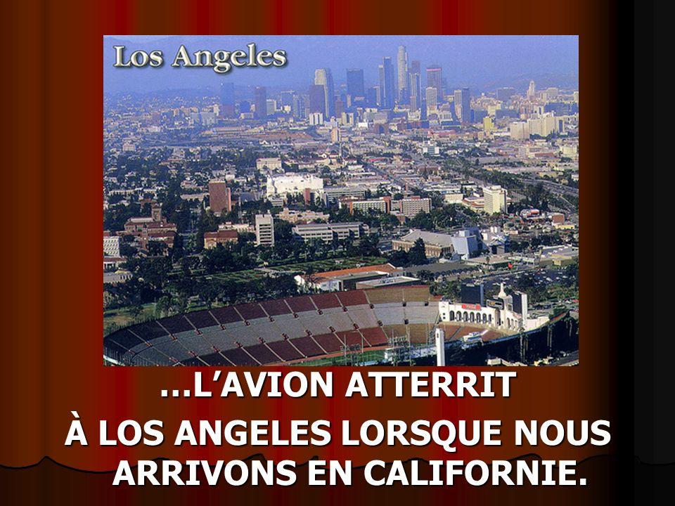 PRÉSENTE « LA CALIFORNIE » CLIQUEZ POUR AVANCER>>>>> CLIQUEZ POUR AVANCER>>>>>
