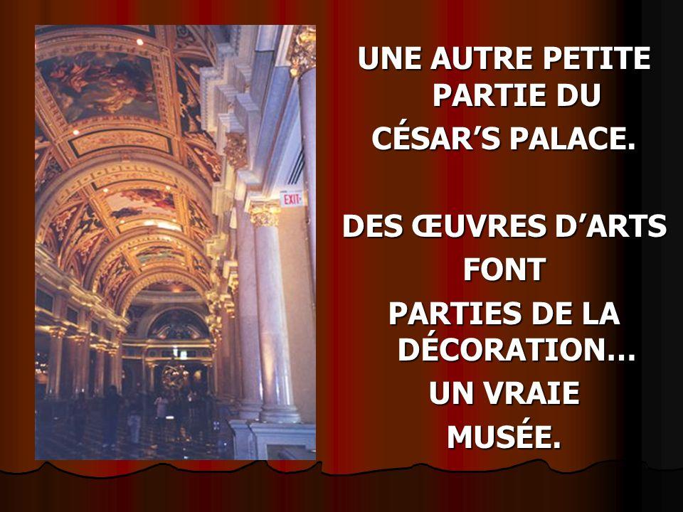 UNE PETITE PARTIE DE LINTÉRIEUR DU CAESARS PALACE