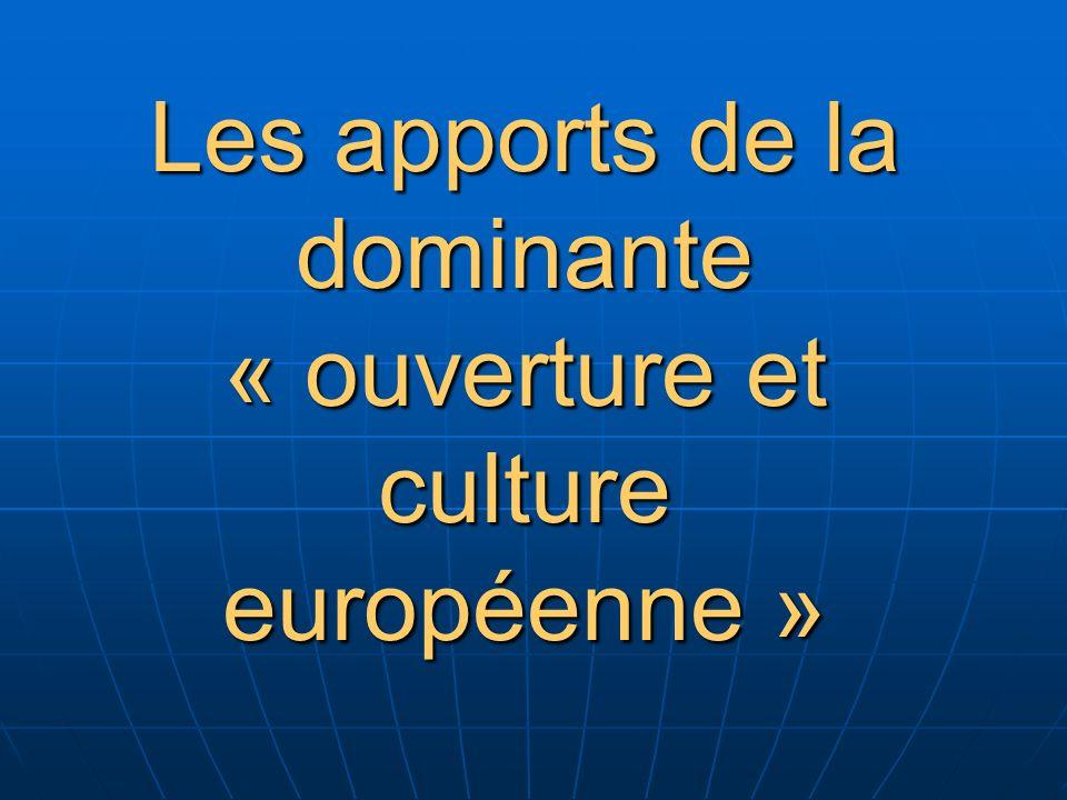 Les apports de la dominante « ouverture et culture européenne »