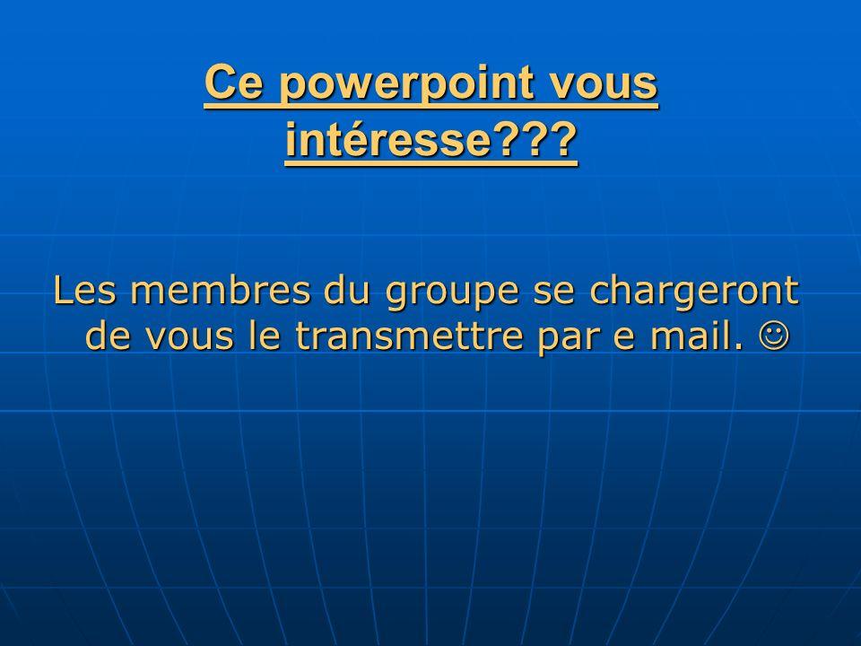 Ce powerpoint vous intéresse .