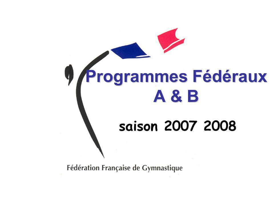 Programmes Fédéraux A & B saison 2007 2008