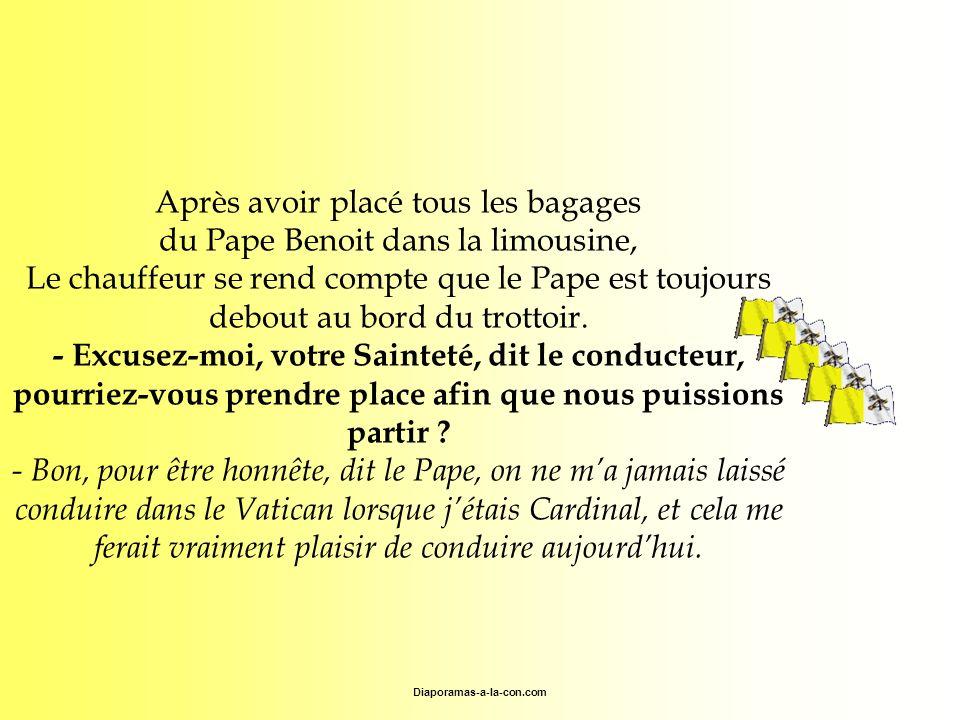 Diaporamas-a-la-con.com Après avoir placé tous les bagages du Pape Benoit dans la limousine, Le chauffeur se rend compte que le Pape est toujours debo