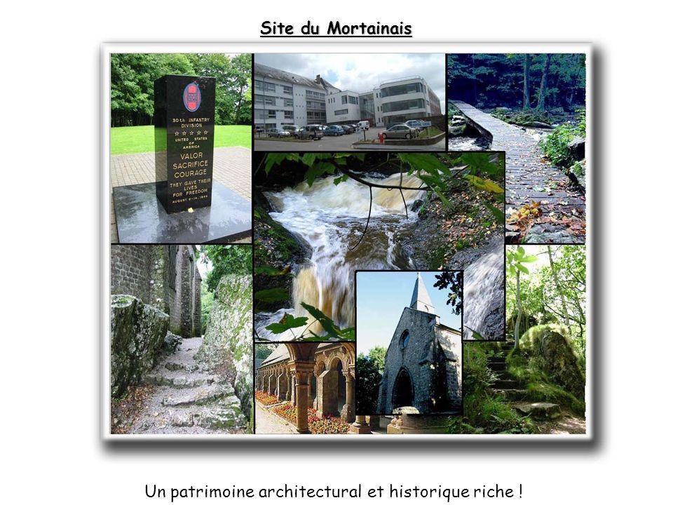 Site du Mortainais Un patrimoine architectural et historique riche !