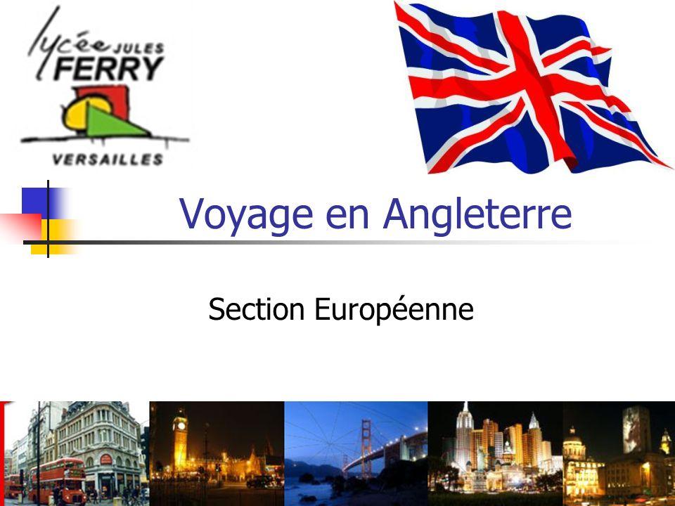Voyage en Angleterre Section Européenne