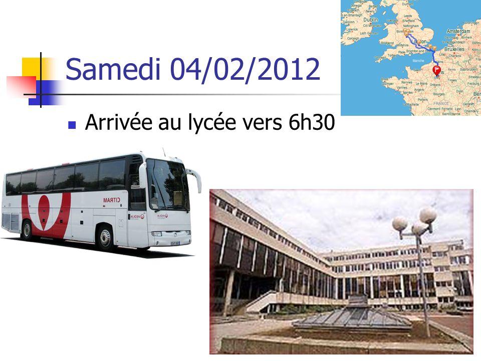Samedi 04/02/2012 Arrivée au lycée vers 6h30