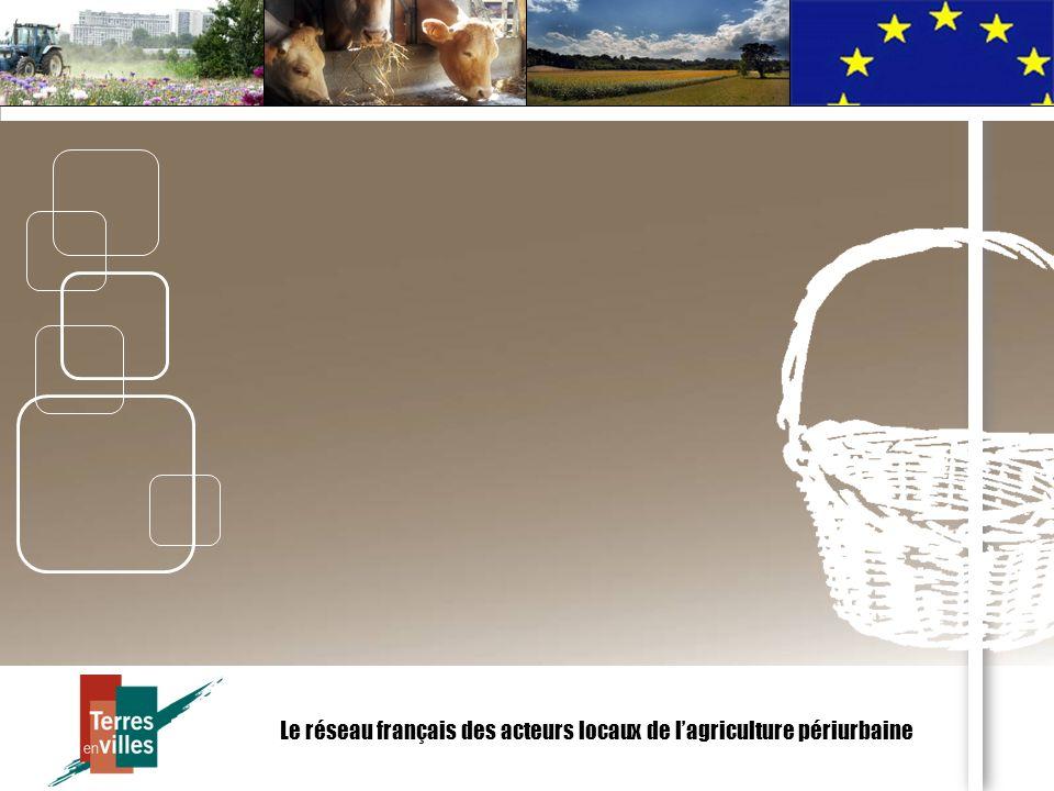 Le réseau français des acteurs locaux de lagriculture périurbaine