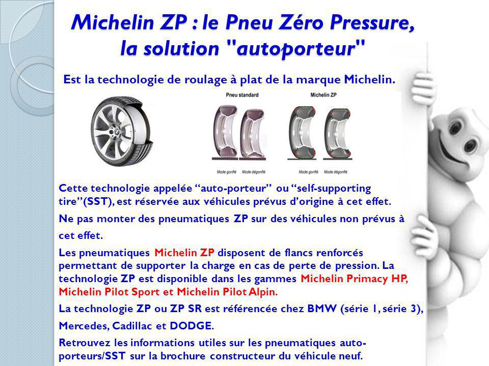 Michelin ZP : le Pneu Zéro Pressure, la solution