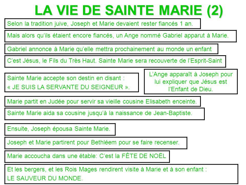 LA VIE DE SAINTE MARIE (2)