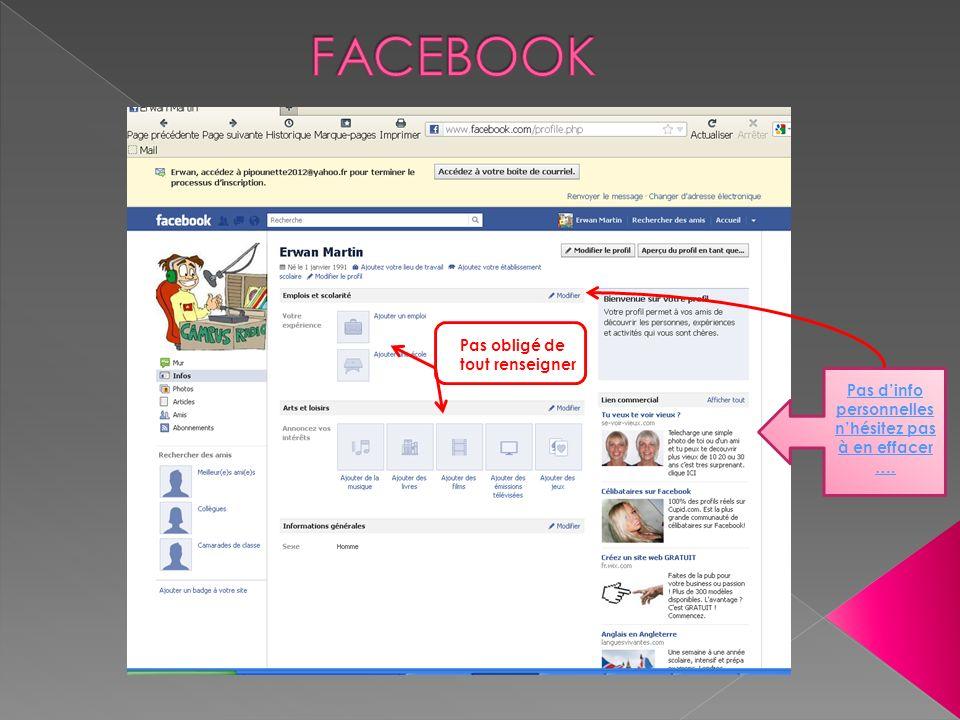 ATTENTION : Tous nos « amis » sur facebook ne sont pas nos amis, il faut les classer par rapport à ce que lon connait deux afin que tout le monde nest pas accès à toutes vos infos, photos…… : Amis proches Famille Connaissances ….