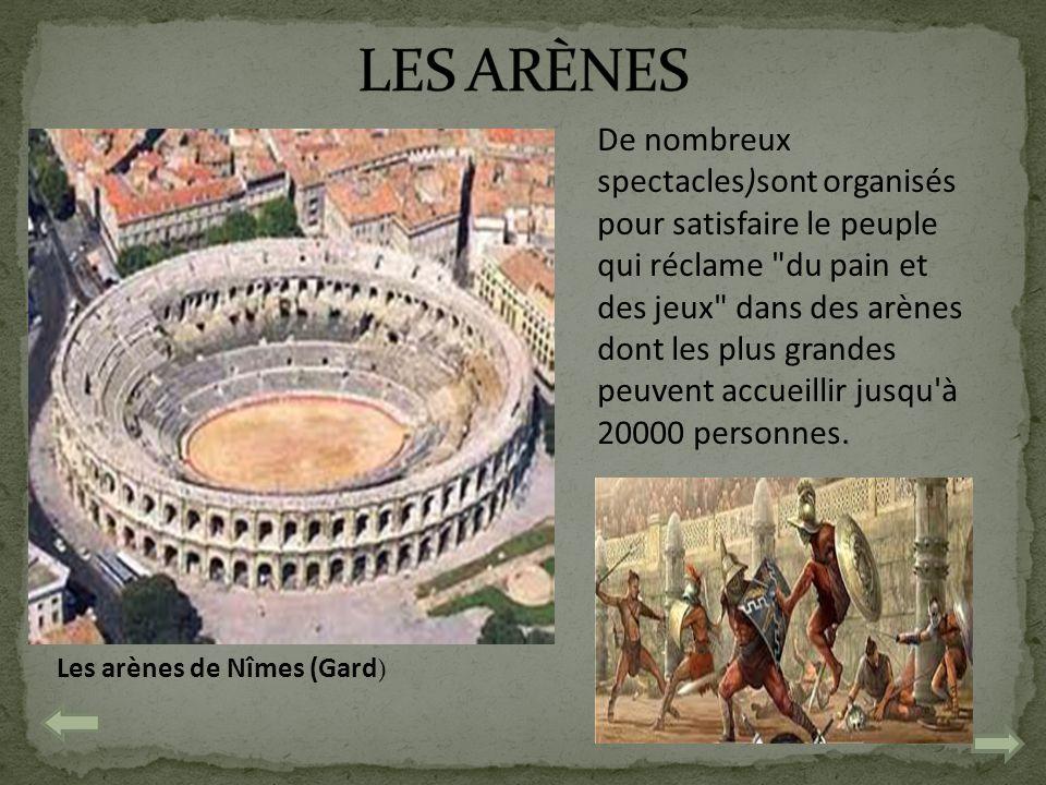 Les arènes de Nîmes (Gard ) De nombreux spectacles)sont organisés pour satisfaire le peuple qui réclame
