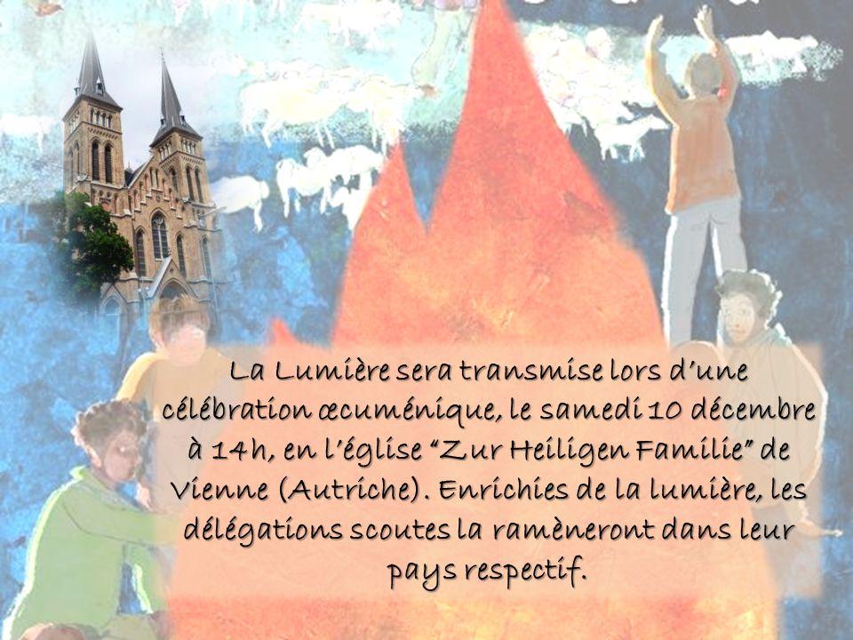 La Lumière sera transmise lors dune célébration œcuménique, le samedi 10 décembre à 14h, en léglise Zur Heiligen Familie de Vienne (Autriche).