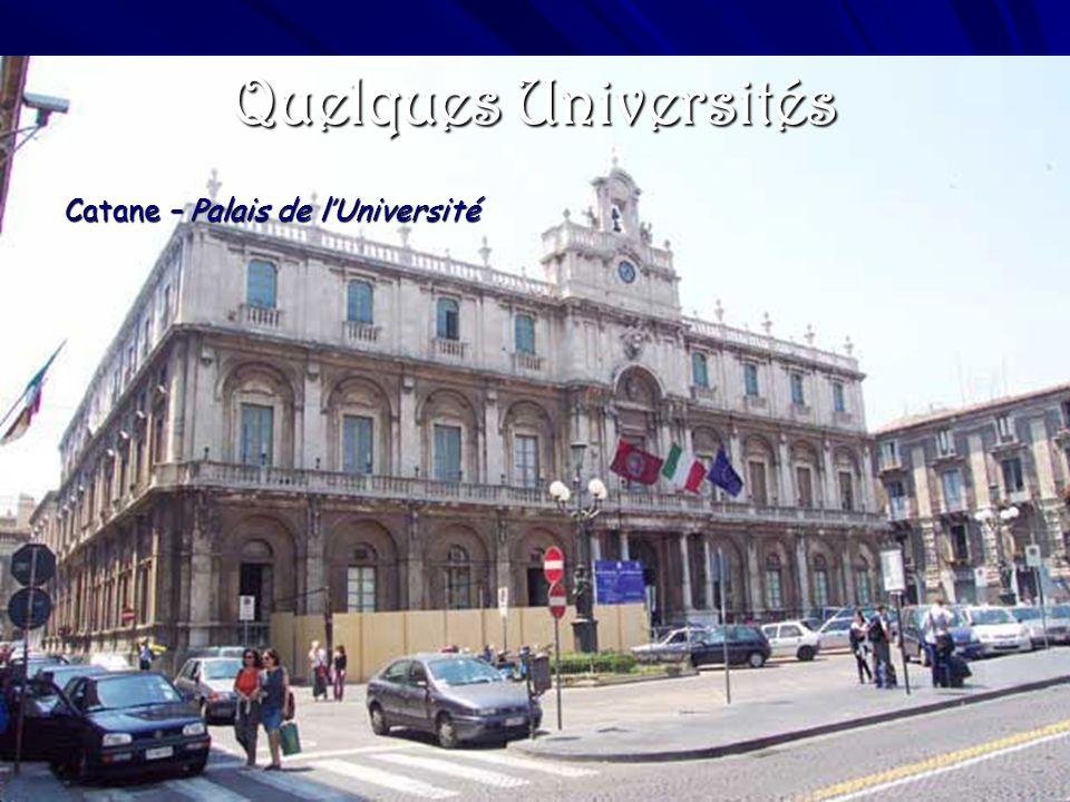 Quelques Universités Catane – Palais de lUniversité Rome _ La sapienza Milan – Université dÉtat Milano – Université Cattolica Bologne – les deux tours
