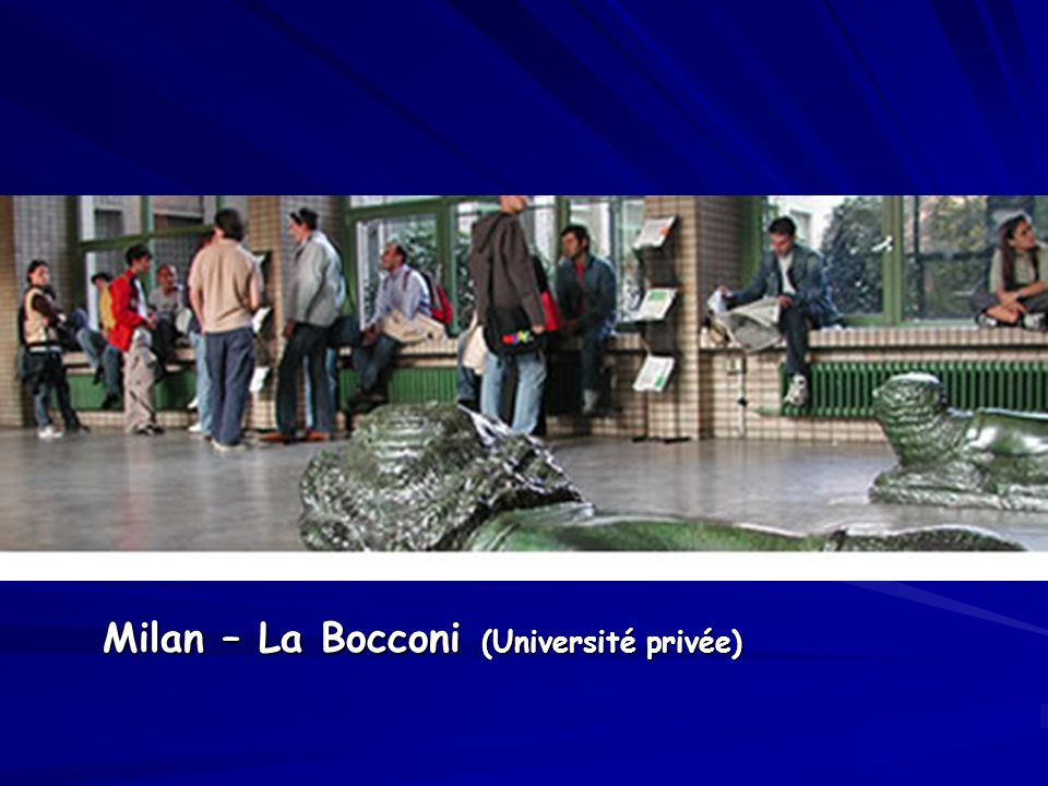 Milan – La Bocconi (Université privée)