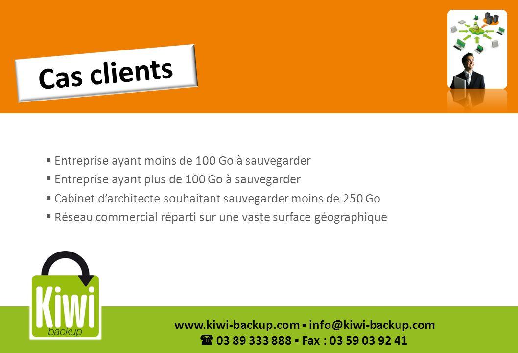 41 www.kiwi-backup.com info@kiwi-backup.com 03 89 333 888 Fax : 03 59 03 92 41 Entreprise ayant moins de 100 Go à sauvegarder Entreprise ayant plus de
