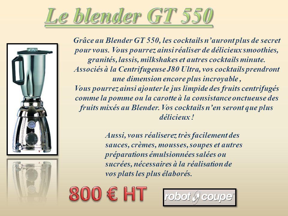 Grâce au Blender GT 550, les cocktails nauront plus de secret pour vous.