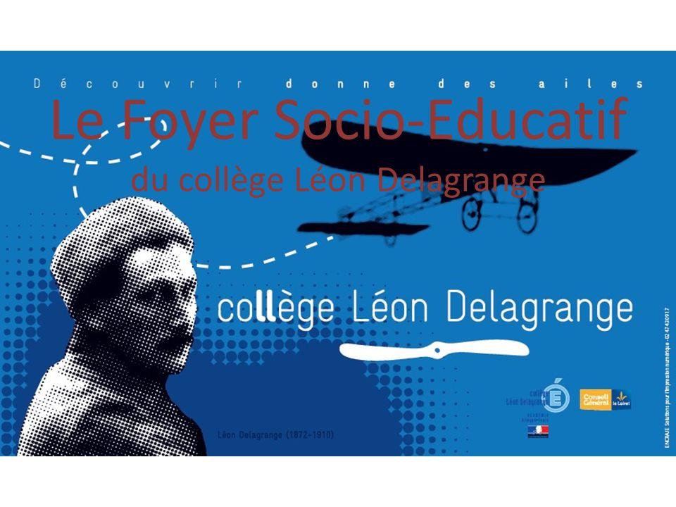 Le Foyer Socio-Educatif du collège Léon Delagrange