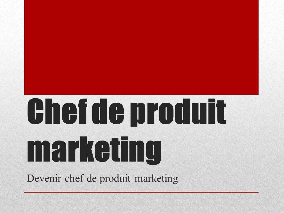 Le chef de produit est responsable d un type d articles ou d une gamme entière depuis sa conception jusqu à sa commercialisation.