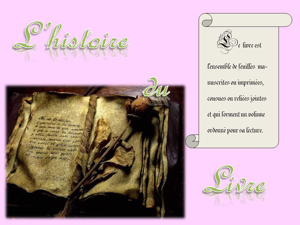 L e livre est l'ensemble de feuilles ma- nuscrites ou imprimées, cousues ou reliées jointes et qui forment un volume ordonné pour sa lecture.