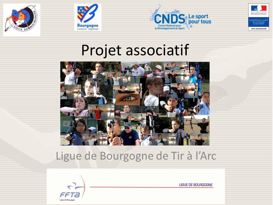 Projet associatif Ligue de Bourgogne de Tir à lArc