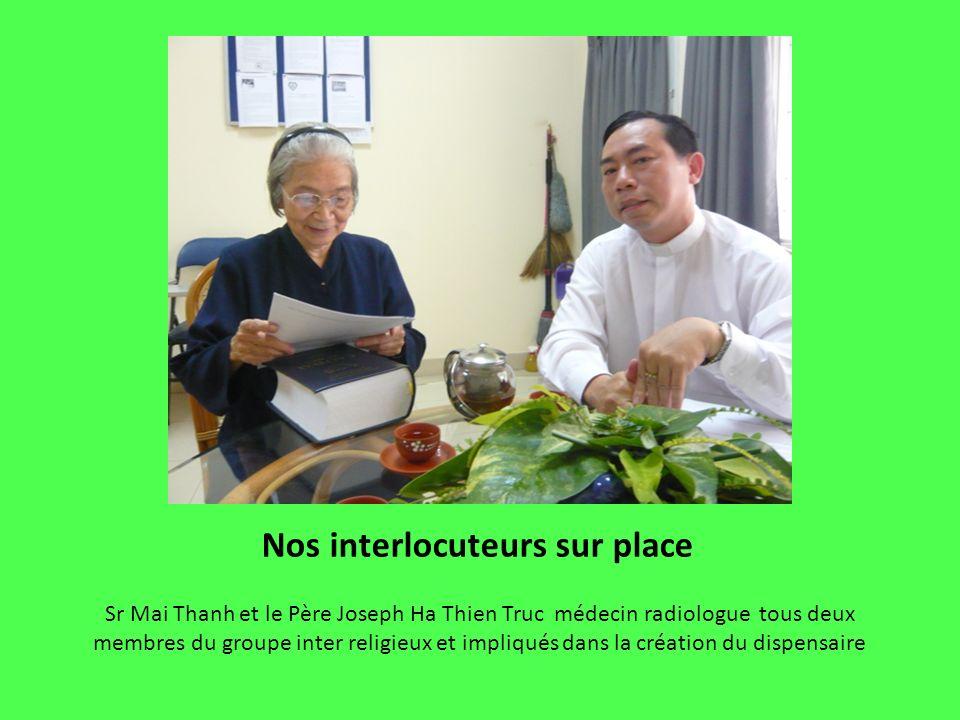 Sr Mai Thanh et le Père Joseph Ha Thien Truc médecin radiologue tous deux membres du groupe inter religieux et impliqués dans la création du dispensai
