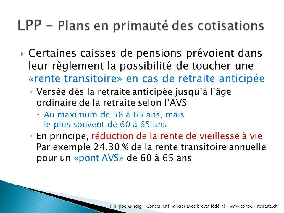 Certaines caisses de pensions prévoient dans leur règlement la possibilité de toucher une «rente transitoire» en cas de retraite anticipée Versée dès