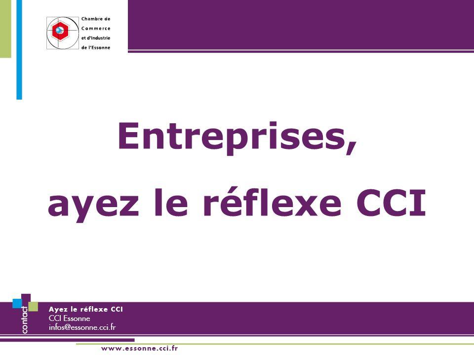 Entreprises, ayez le réflexe CCI