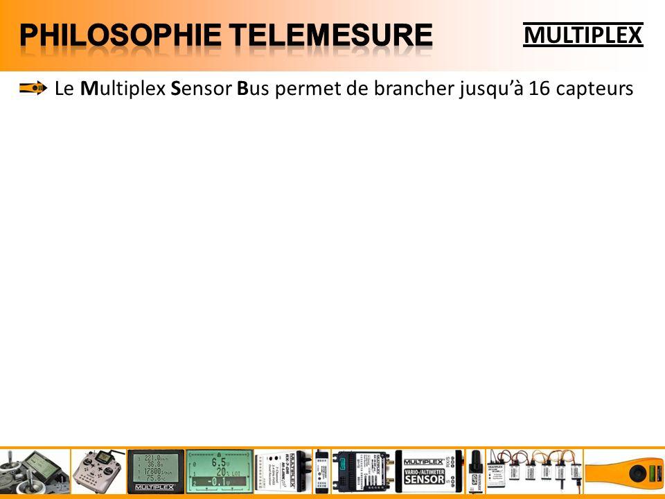 Le Multiplex Sensor Bus permet de brancher jusquà 16 capteurs