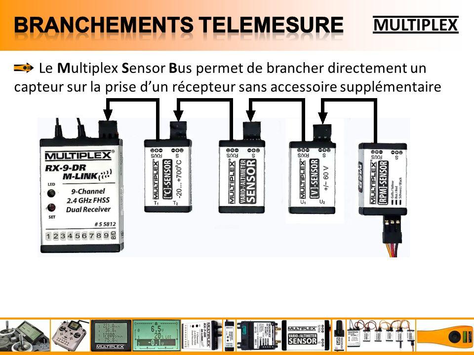 MULTIPLEX Le Multiplex Sensor Bus permet de brancher directement un capteur sur la prise dun récepteur sans accessoire supplémentaire