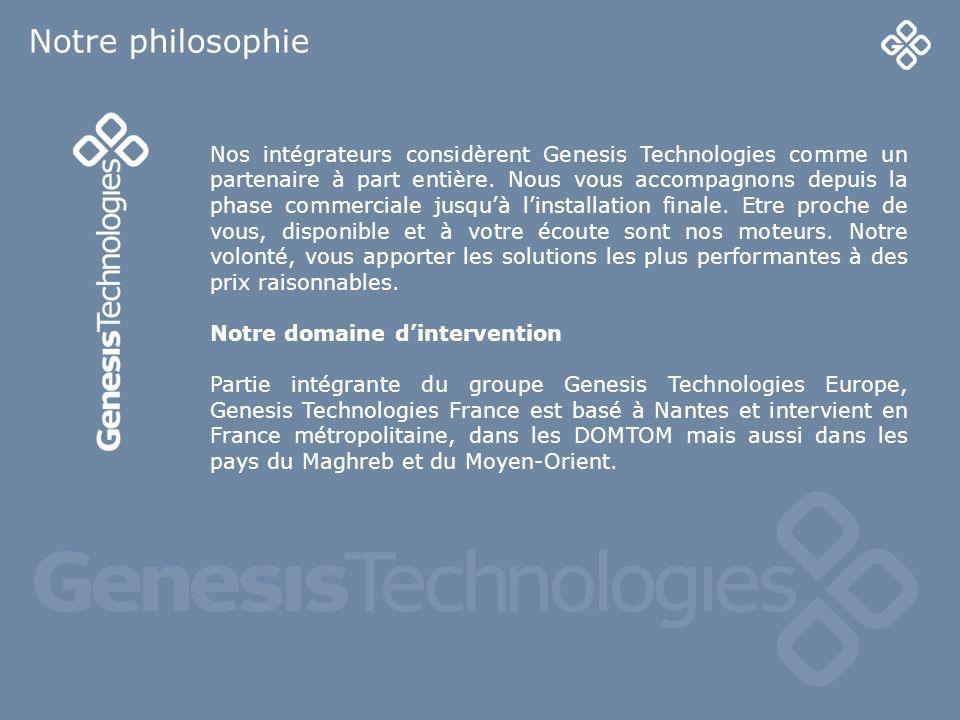 4 Nos intégrateurs considèrent Genesis Technologies comme un partenaire à part entière. Nous vous accompagnons depuis la phase commerciale jusquà lins
