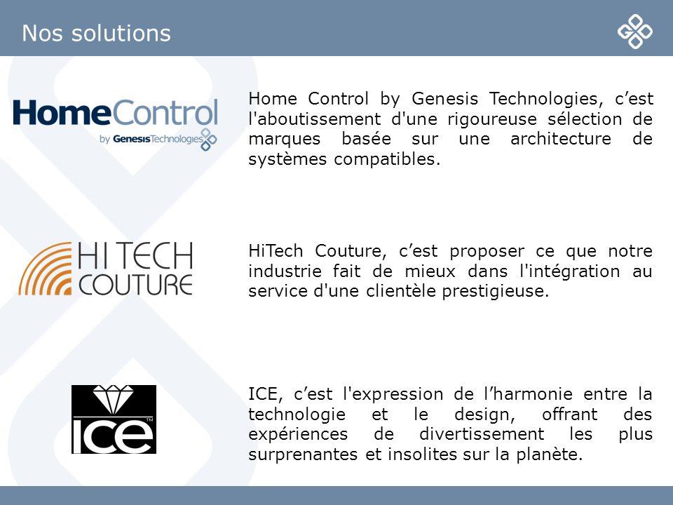 Nos solutions ICE, cest l'expression de lharmonie entre la technologie et le design, offrant des expériences de divertissement les plus surprenantes e