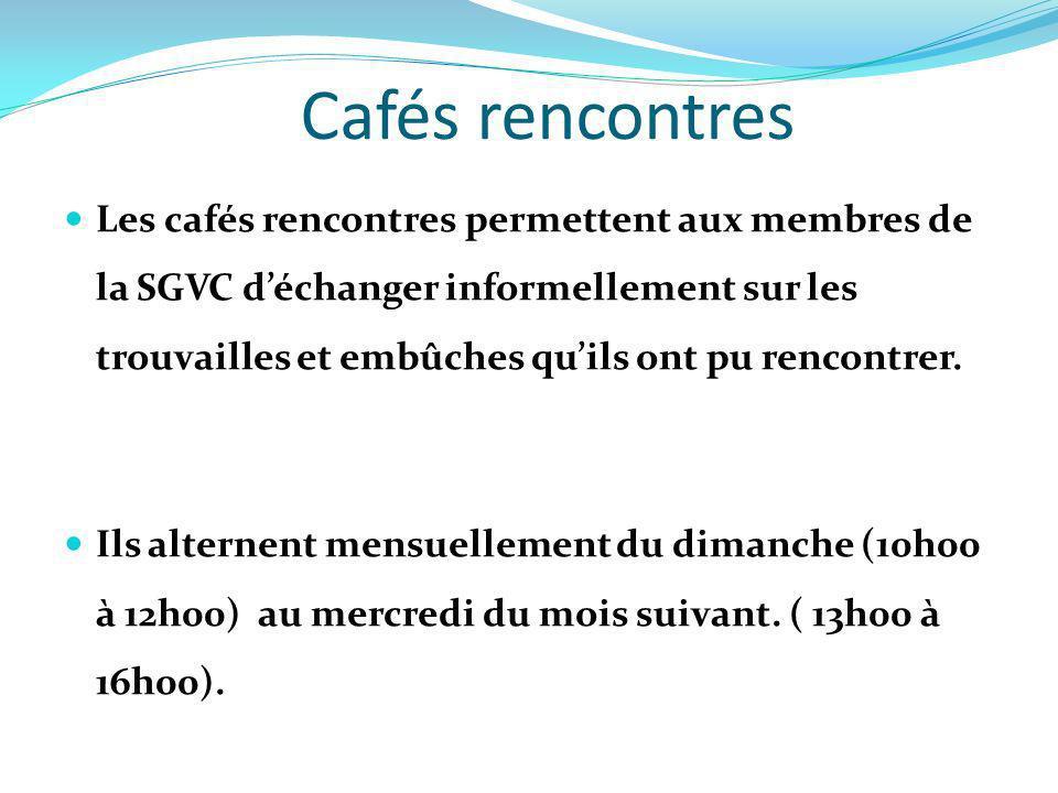 Cafés rencontres Les cafés rencontres permettent aux membres de la SGVC déchanger informellement sur les trouvailles et embûches quils ont pu rencontr