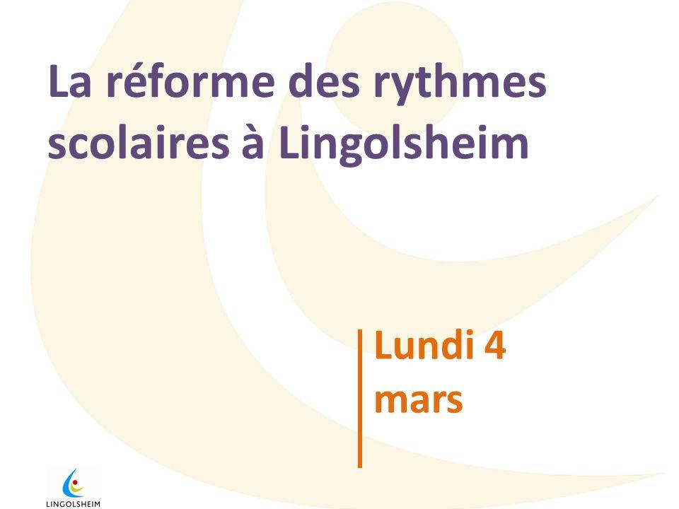La réforme des rythmes scolaires à Lingolsheim Lundi 4 mars