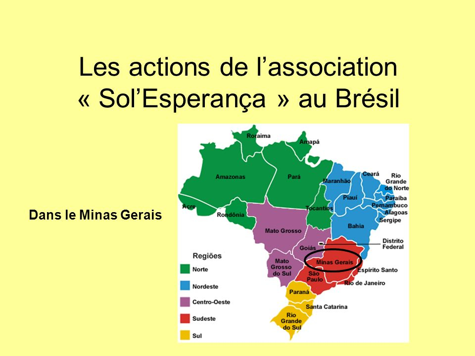 Minas Gerais État riche en mines de pierres précieuses et en particulier des mines démeraudes, dor, de diamants...