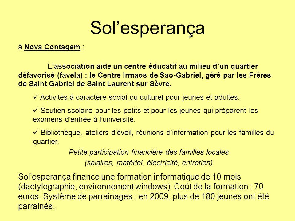 Les opérations « bol de riz » et « course solidaire » au collège NB de Bourgenay en 2008 permettent à Nova Contagem : le financement du salaire dun professeur de musique.