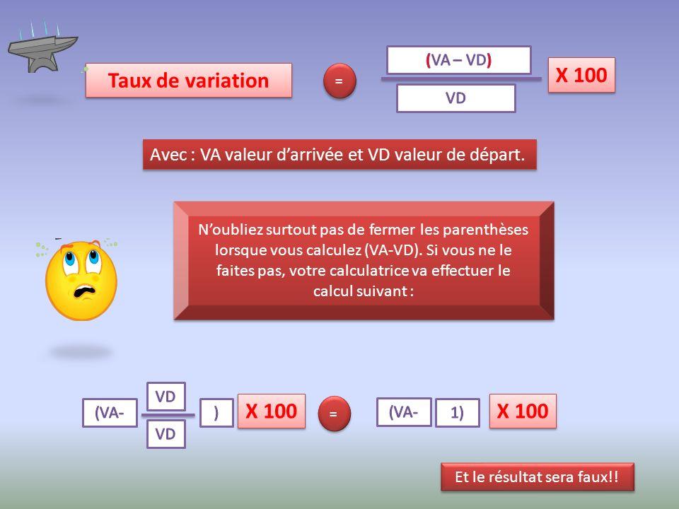 Avec : VA valeur darrivée et VD valeur de départ.