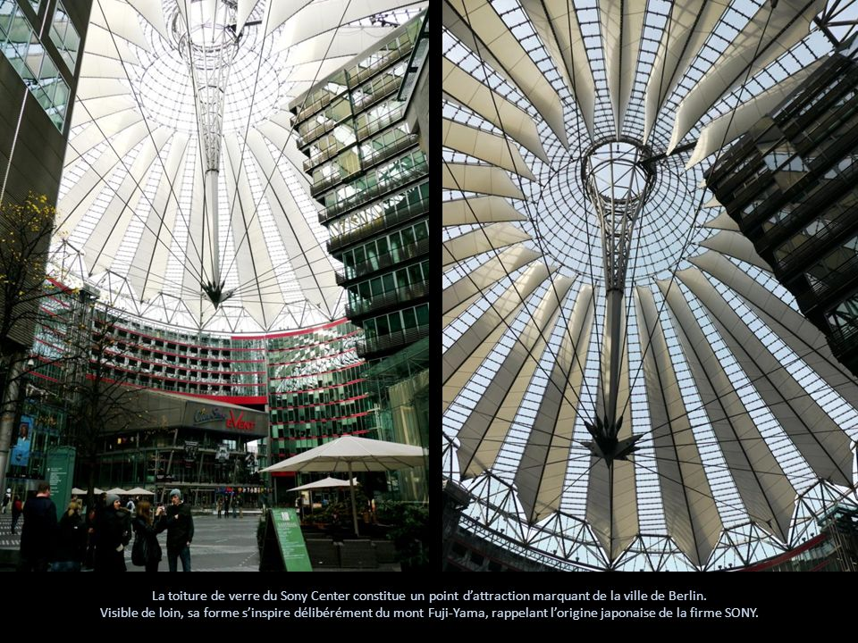 La toiture de verre du Sony Center constitue un point dattraction marquant de la ville de Berlin. Visible de loin, sa forme sinspire délibérément du m