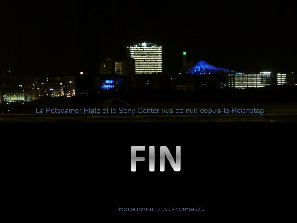La Potsdamer Platz et le Sony Center vus de nuit depuis le Reichstag Photos personnelles HB+JCC – Novembre 2012