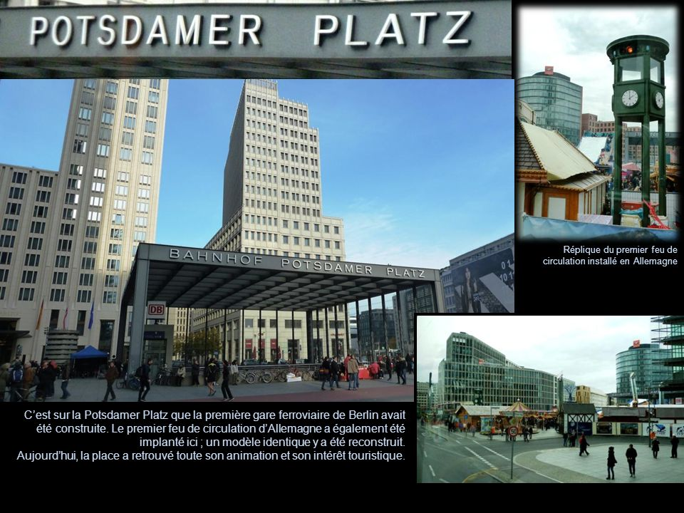 Réplique du premier feu de circulation installé en Allemagne Cest sur la Potsdamer Platz que la première gare ferroviaire de Berlin avait été construi