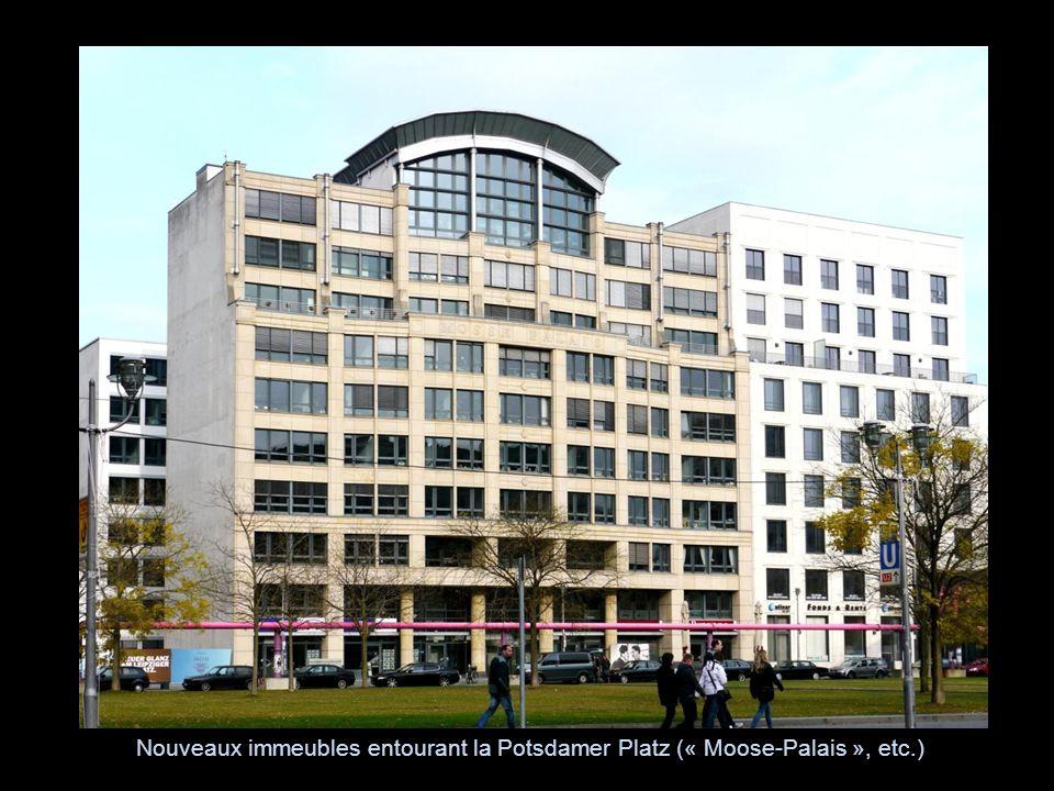 Nouveaux immeubles entourant la Potsdamer Platz (« Moose-Palais », etc.)